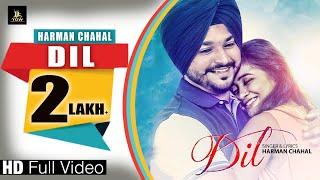 Dil – Harman Chahal Ft Randy Jassal