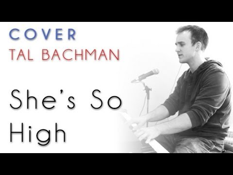 Tal Bachman - She's So High (piano cover)