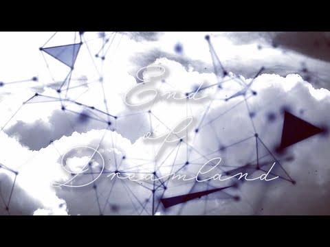 End of Dreamland / Cuon