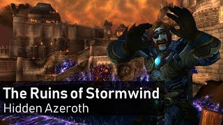 Exploring the Ruins of Stormwind City
