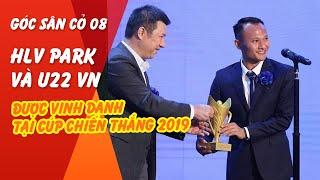 HLV Park Hang-seo và U22 Việt Nam được vinh danh, ngoại binh SLNA ghi điểm | Góc sân cỏ 08