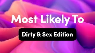 Most Likely To: Interactive TV Question Game (18+ Dirty & Sexy Edition)