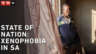 State of Nation: Xenophobic violence in South Africa