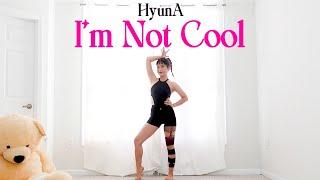 HyunA - 'I'm Not Cool' Lisa Rhee Dance Cover