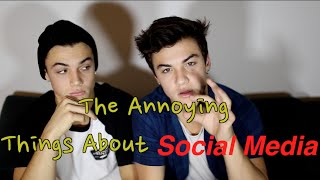 The Annoying Things About Social Media // Dolan Twins