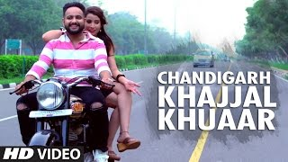 Chandigarh Khajjal Khuaar – Jass Jee