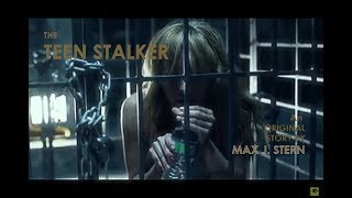 The Teen Stalker - Full Movie - sub Eng