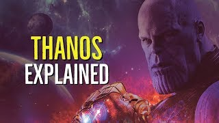 THANOS (The Mad Titan) EXPLAINED