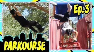 Parkourse at the Park! (ep.3)