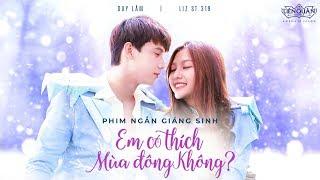 [Official] Phim ngắn Giáng Sinh: Em có thích mùa đông? - Tulen & Butterfly Đông Êm Đềm - Liên Quân