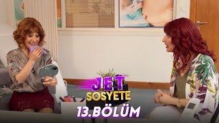 Jet Sosyete 13. Bölüm Full HD Tek Parça