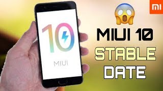 MIUI 10 Stable Rom Release Date Confirmed Update Schedule