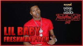 Lil Baby's Pitch for 2018 XXL Freshman