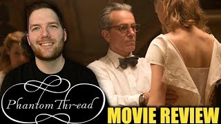 Phantom Thread - Movie Review