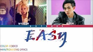 Whee In(휘인) – Easy (Feat. Sik-K) COLOR CODED HAN/ROM/ENG LYRICS