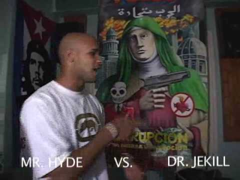 EL B (LOS ALDEANOS) FREESTYLE: MR.HYDE VS. DR. JEKILL