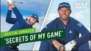 "Dustin Johnson: ""Secrets To my Game"" I Golf Monthly"