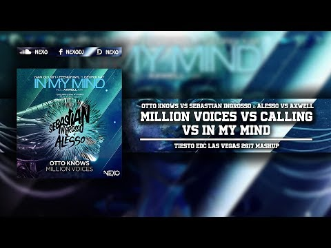 Calling Vs Million Voices Vs In My Mind (Tiesto EDC Las Vegas 2017 Mashup)