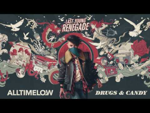 All Time Low: Drugs & Candy (Official Audio)