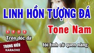 Karaoke Linh Hồn Tượng Đá Tone Nam Nhạc Sống | Trọng Hiếu