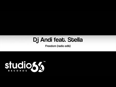 Dj Andi feat. Stella - Freedom (Audio)