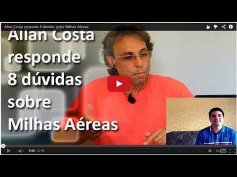 Baixar Allan Costa responde 8 dúvidas sobre Milhas Aéreas