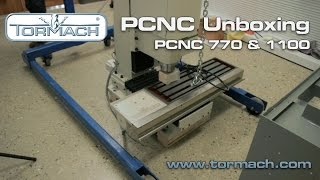 Tormach PCNC Unboxing (770 and 1100)