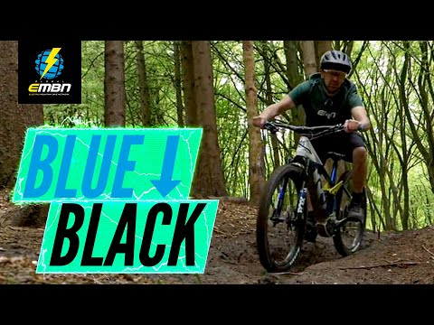 How To Progress From Riding Blue Trails To Shredding Black Trails!