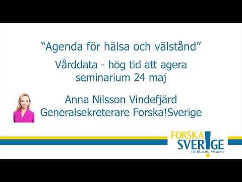 """Anna Nilsson Vindefjärd """"Vårddata - hög tid att agera"""""""