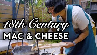18th Century Mac & Cheese | Stump Sohla