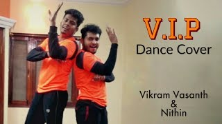 VIP || Velai Illa Pattathari || Dance Cover Ft. Nithin || Vikram Vasanth