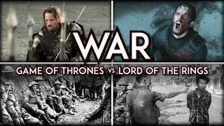 War In Fantasy: Game of Thrones vs Lord of the Rings