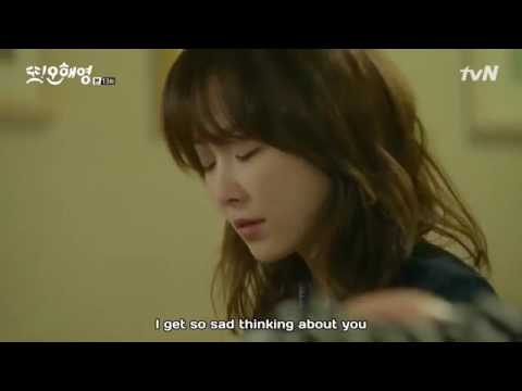 another Miss Oh. how OHY get rid the memories of PDK. OHY : even if i am sick, i feel better