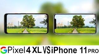 Google Pixel 4 XL Vs iPhone 11 Pro Camera Test