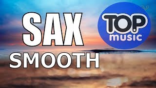Sax Chll Relax Music,Smooth Jazz saxophone Relaxing Instrumental Chillout Top Music