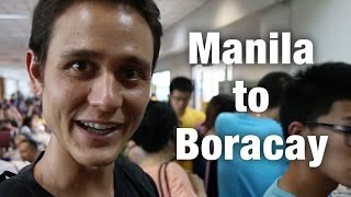Manila to Boracay (Not Quite As Planned)