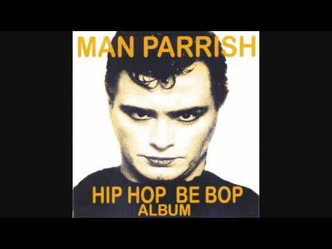 Man Parrish - Hip Hop Be Bop (Don't Stop) [HD long version]