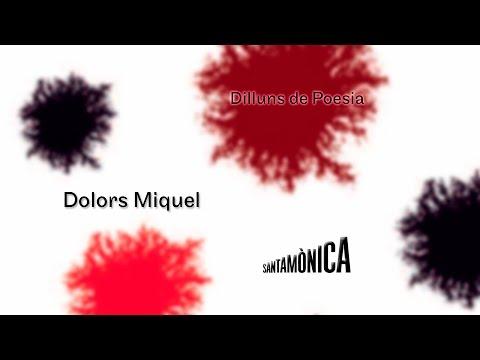 Dolors Miquel presentada per Francesc Gelonch · Dilluns de poesia · Arts Santa Mònica