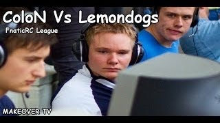 ColoN Vs Lemondogs @FnaticRC League