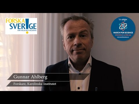 Varför stödjer du March for Science? Gunnar Ahlberg, forskare Karolinska Institutet