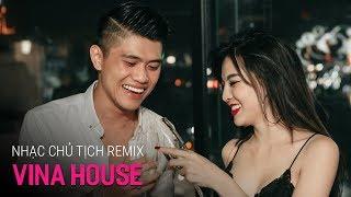 NONSTOP Vinahouse 2019 | Gù Men Bu Y Áng - Nhạc Chủ Tịch Remix - DJ Binh Black | Nhạc Sàn Remix 2019