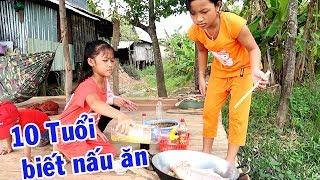 Trẻ em nông thôn 10 tuổi đã biết nấu ăn  | Thôn Nữ Miền Tây