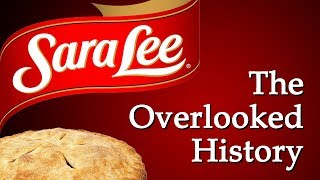 Sara Lee - The Overlooked History