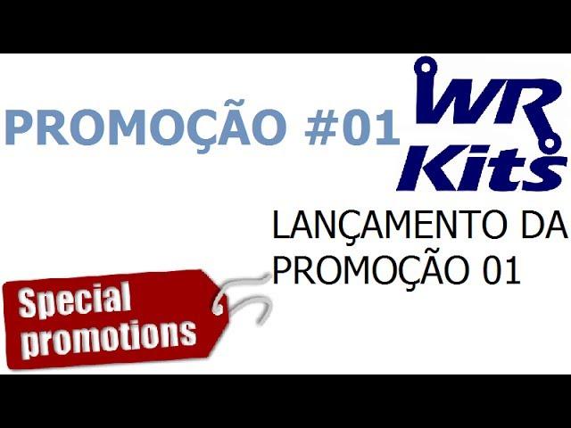 PROMOÇÃO #01! BRINDES AOS ASSINANTES DO CANAL WR KITS