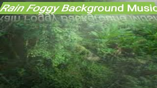 Foggy Music, morning music, no copyright, royalty free music