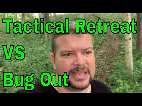 Tactical Retreat vs Bug Out