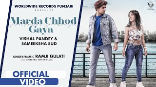 MARDA CHHOD GAYA – Ramji Gulati Video HD