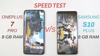 Oneplus 7 Pro vs Samsung S10+ Speed test  ( 8GB RAM ) Amazing Results Oneplus 7 Pro Is Killer🔥🔥