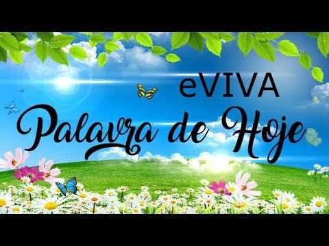 PALAVRA DE HOJE 07 DE MARÇO eVIVA MENSAGEM MOTIVACIONAL PARA REFLEXÃO DE VIDA - BOM DIA!