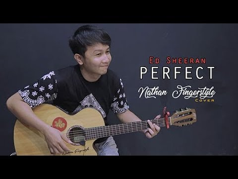 (Ed Sheeran) Perfect - Nathan Fingerstyle   Guitar Cover